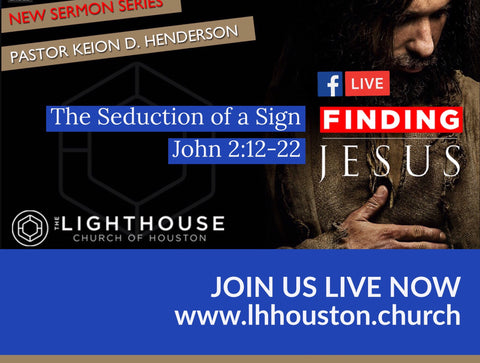 Sign Seduction from the #FindingJesus Sermon Series | @PastorKeion Henderson  (mp3)
