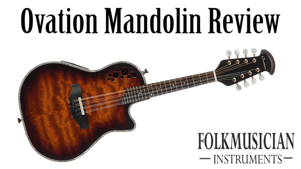 Ovation Mandolin Reviews and Buyers Guide