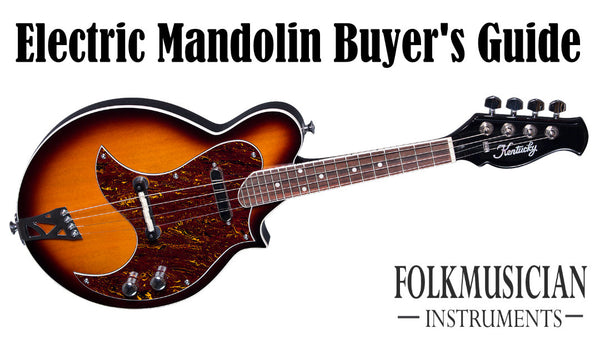 Electric Mandolins - Buyer's Guide