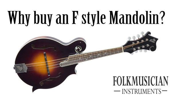 Why you should buy an F-style Mandolin vs an A-style mandolin