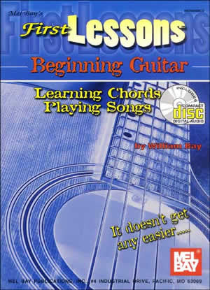 First Lessons Beginning Guitar: Learning Chords Playing Songs Book CD