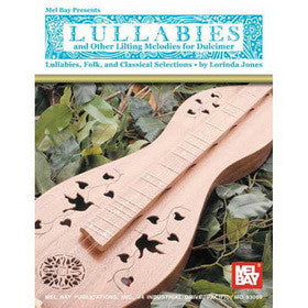 Lullabies and Other Lilting Melodies for Dulcimer Book