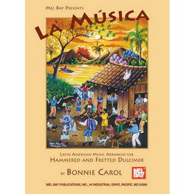 La Musica Latin American Music for Dulcimer Book