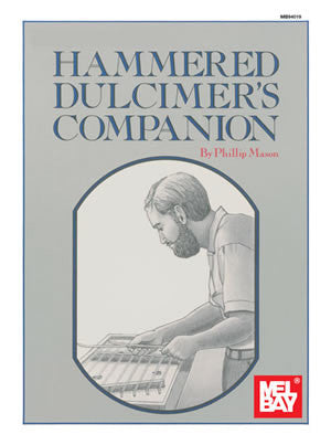 The Hammered Dulcimers Companion Book