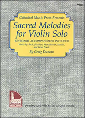 Sacred Melodies for Violin Solo Book