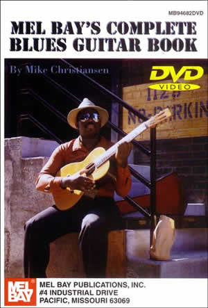 Mel Bay's Complete Blues Guitar Book DVD