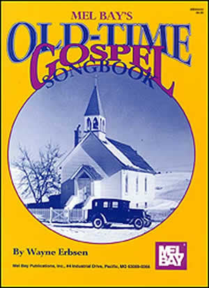 Old-Time Gospel Songbook Book