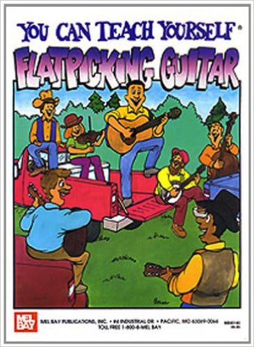 Mel Bay's You Can Teach Yourself Flatpicking Guitar