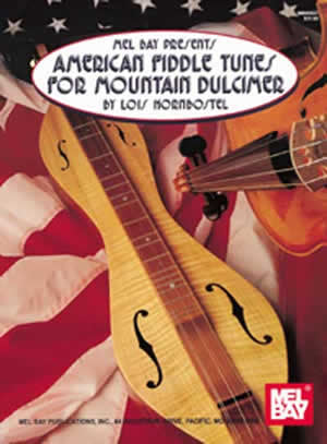 American Fiddle Tunes for Mountain Dulcimer Book