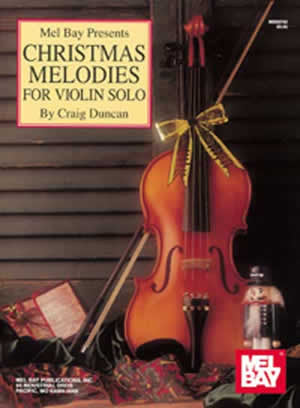 Christmas Melodies for Violin Solo Book