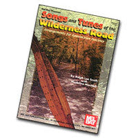 Songs and Tunes Of The Wilderness Road Dulcimer Book