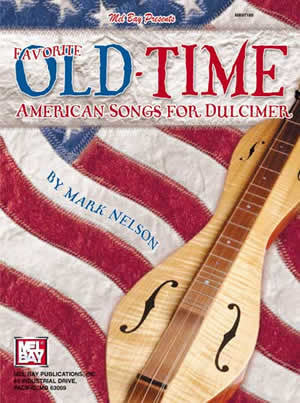 Favorite Old-Time American Songs for Dulcimer Book