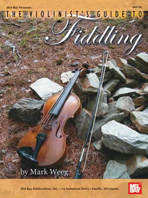 The Violinists Guide to Fiddling Book
