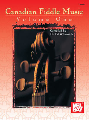 Canadian Fiddle Music Volume 1 Book
