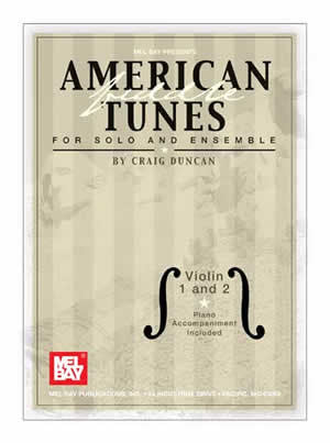 American Fiddle Tunes For Solo And Ensemble Violin 1 and 2