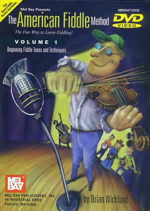 The American Fiddle Method Volume 1 (DVD