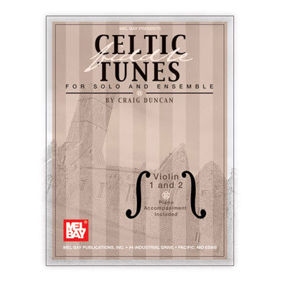 Celtic Fiddle Tunes for Solo and Ensemble Violin 1 and 2