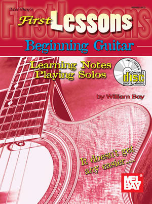 First Lessons Beginning Guitar: Learning Notes Playing Solos Book CD