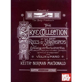 The Skye Collection of the Best Reels and Strathspeys Book