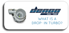 WHAT IS A DROP IN TURBO?