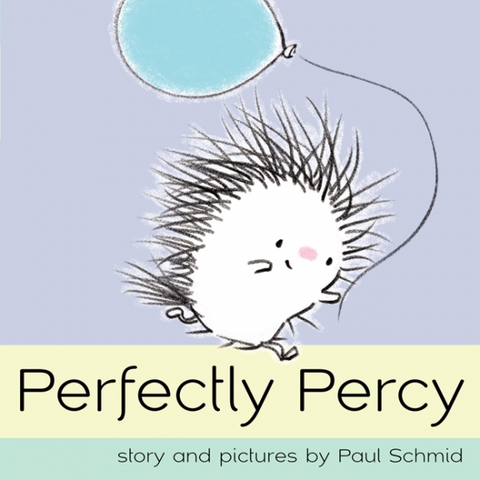 Perfectly Percy by Paul Schmid/ Illustrated by Paul Schmid - Toyabella.com