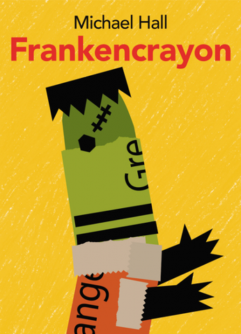 Frankencrayon by Michael Hall/ Illustrated by Michael Hall - Toyabella.com