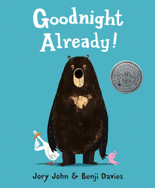 Goodnight Already! by Jory John/ Illustrated by Benji Davies - Toyabella.com
