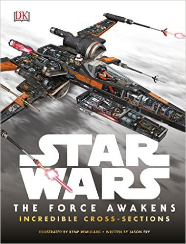 Star Wars: The Force Awakens Incredible Cross Sections Hard Cover