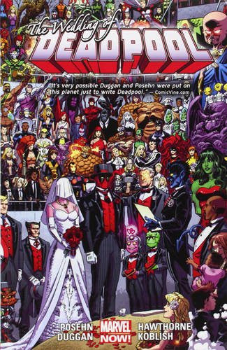 DEADPOOL VOL. 5 WEDDING OF DEADPOOL TPB