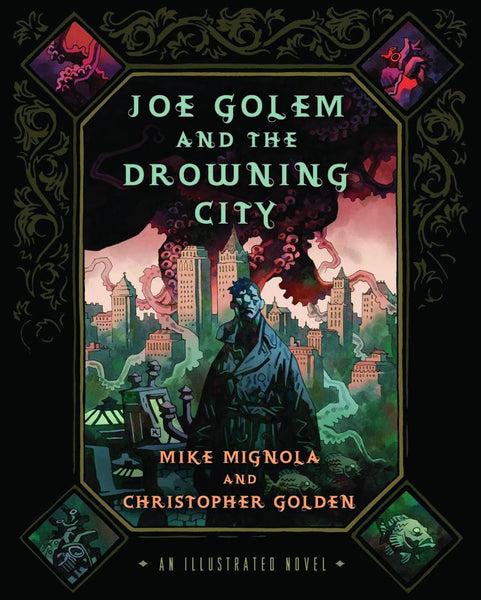 JOE GOLEM AND THE DROWNING CITY DELUXE HC
