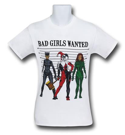 DC Bad Girls Wanted T Shirt