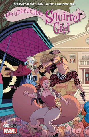 UNBEATABLE SQUIRREL GIRL #6 TRADD MOORE CONNECTING A VARIANT (ANIMAL HOUSE PART 1)