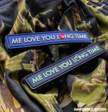 "Dangerous Goods ""Me Love You Long Time"" Full Metal Jacket Glow-In-The-Dark PVC Morale Patch - 2 Options"
