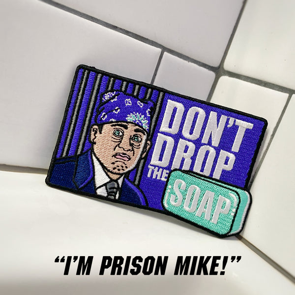 "The Office ""Don't Drop The Soap"" Prison Mike Morale Patch"