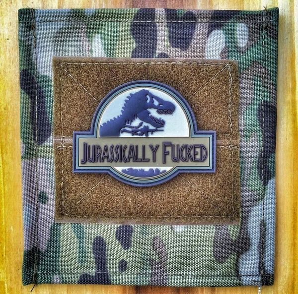 JURASSICALLY FUCKED PVC MORALE PATCH SERIES
