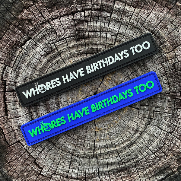 "Dangerous Goods ""Whore's Have Birthday's Too"" PVC Morale Patch - 2 Color Options"