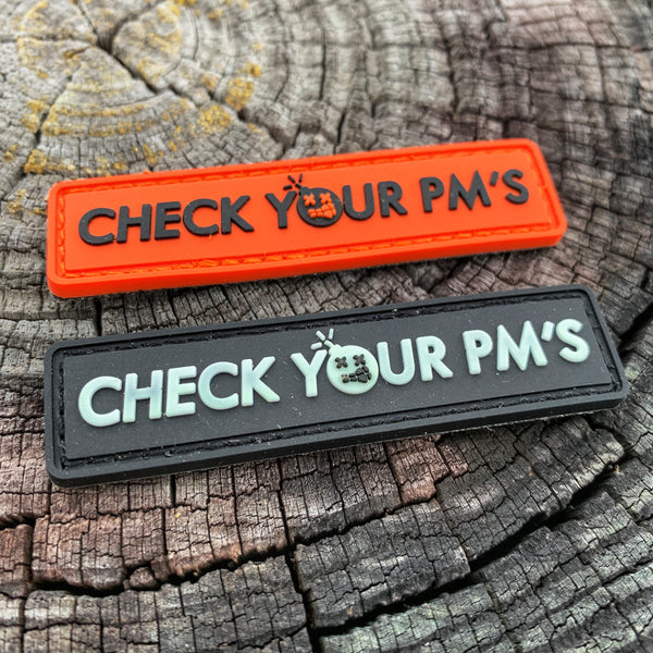 "Dangerous Goods ""Check Your PM's"" PVC Morale Patch - 2 Color Options"