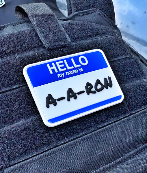 "Dangerous Goods ""Hello My Name Is A-A-RON"" Name Tag PVC Morale Patch - 2 Color Options"