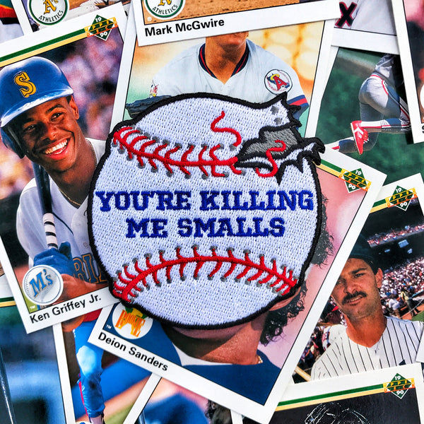 'YOU'RE KILLING ME SMALLS' SANDLOT BASEBALL MORALE PATCH - BEAST EDITION