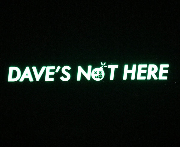 "Dangerous Goods Cheech n Chong ""Dave's Not Here"" Glow-In-The-Dark PVC Morale Patch"