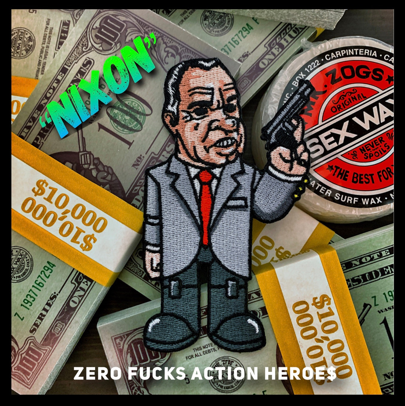 Zero Fucks Action Heroes 'POINT BREAK' Morale Patch Series - Nixon