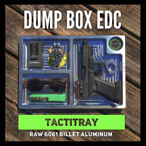 DUMP BOX OFFICIAL BILLET ALUMINUM EDC VALET TACTITRAY - RAW
