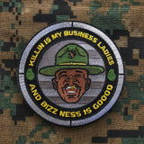 """ ALL NEW "" A DUMP BOX ORIGINAL ""KILLIN IS MY BUSINESS LADIES MAJOR PAYNE MORALE PATCH"