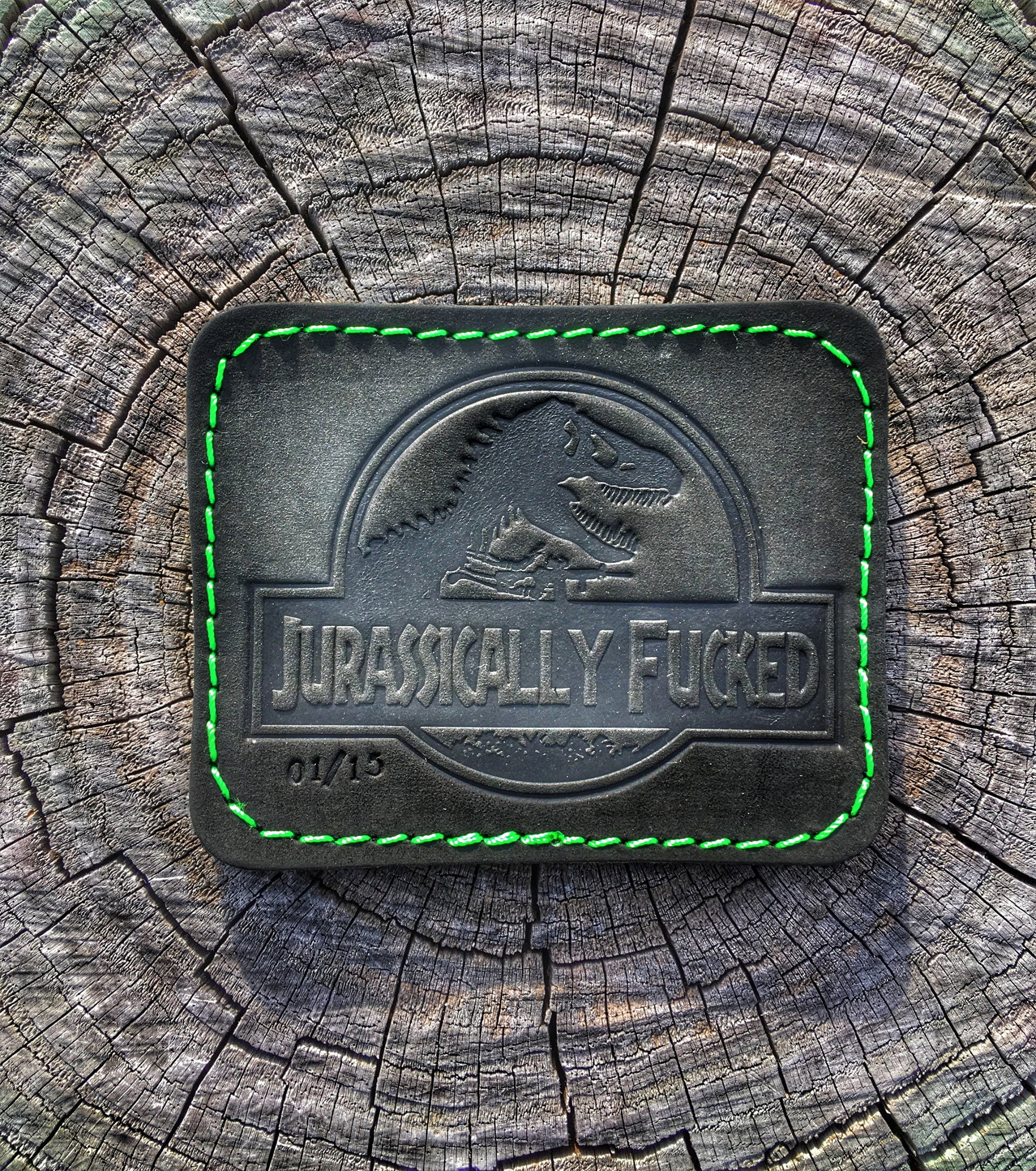 *JUST DROPPED* JURASSICALLY FUCKED BLACK/TOXIC STAMPED & NUMBERED LEATHER 3D MORALE PATCH