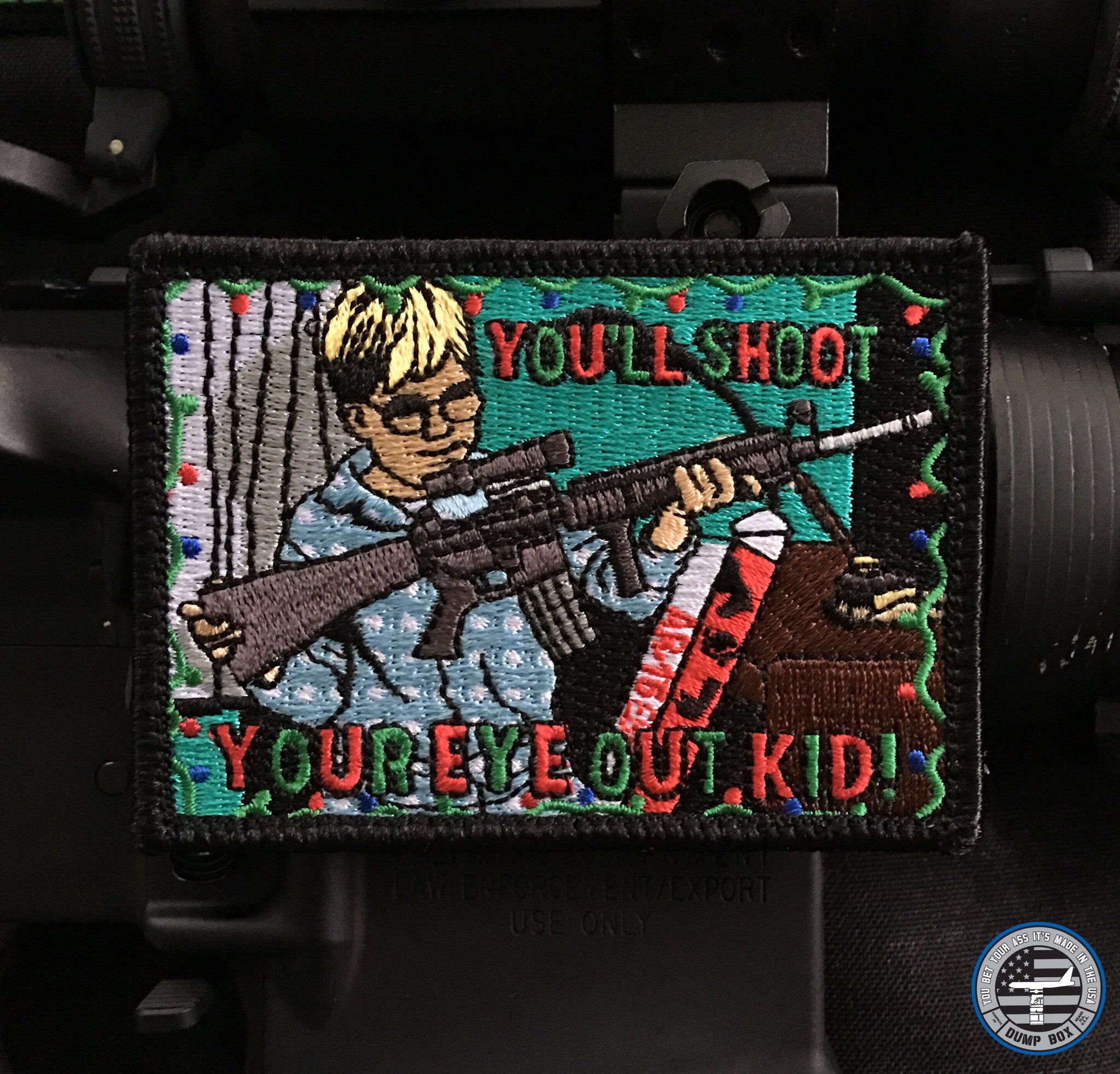 """You'll Shoot Your Eye Out Kid"" Christmas Morale Patch"
