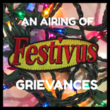 THE 'FESTIVUS' AN AIRING OF GRIEVANCES MORALE PATCH
