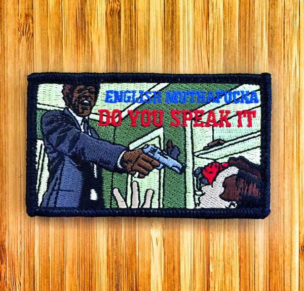 "PULP FICTION ""ENGLISH MUTHAFUCKA"" MORALE PATCH"