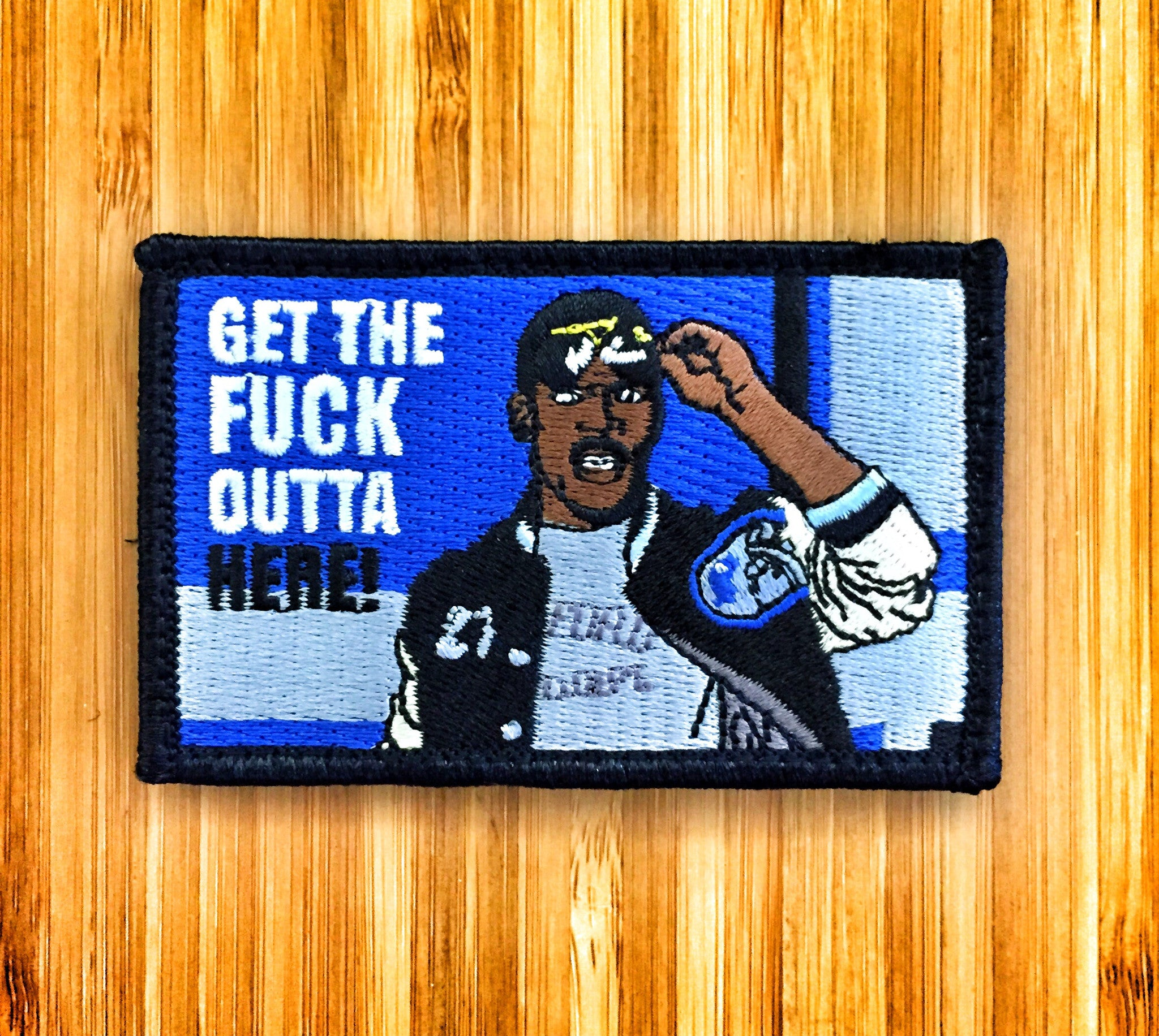 """Get The Fuck Outta Here"" Axel Foley Morale Patch"