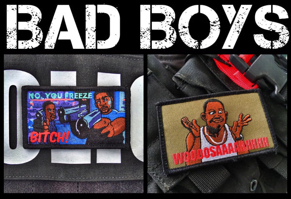 BAD BOYS 'NO YOU FREEZE BITCH' MIKE LOWREY MORALE PATCH