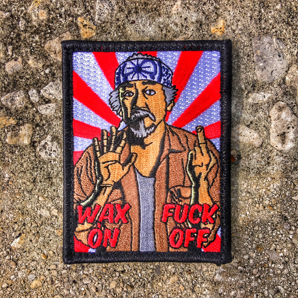 "Mr. Miyagi ""Wax On Fuck Off"" Morale Patch"